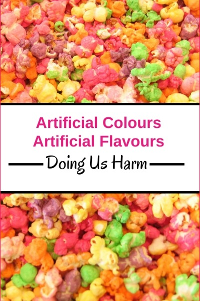 Artificial Food Additives, Colours and Flavours Toxic to our Health