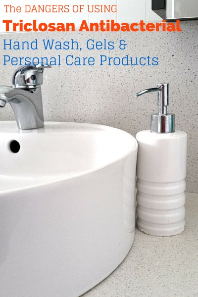 Triclosan, The Dangerous Ingredient in Antibacterial Personal Care Products.