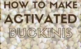 How to make Activated Buckinis from raw Buckwheat Groats