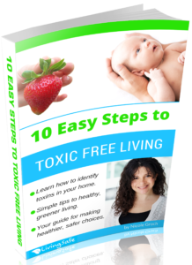 10 Easy Steps To Toxic Free Living eBook