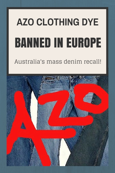 Toxic AZO Dye Found In Popular Clothing Brands.