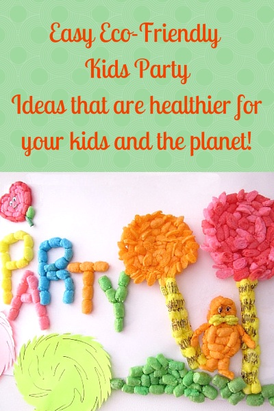 Eco-friendlier and Healthier Kids Party Ideas