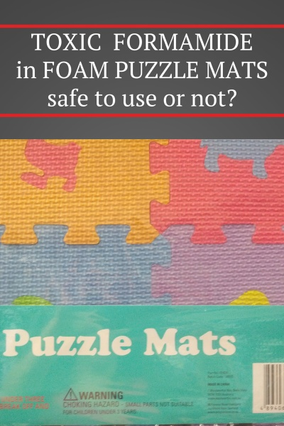 Foam, Baby Puzzle Mats Containing Toxic Formamides
