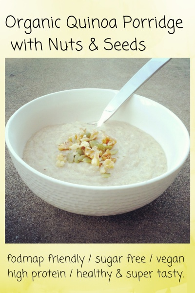 FODMAP Friendly, Vegan and Sugar Free Quinoa Porridge