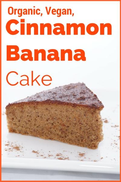 Organic, Vegan, Spelt, Cinnamon and Banana Cake